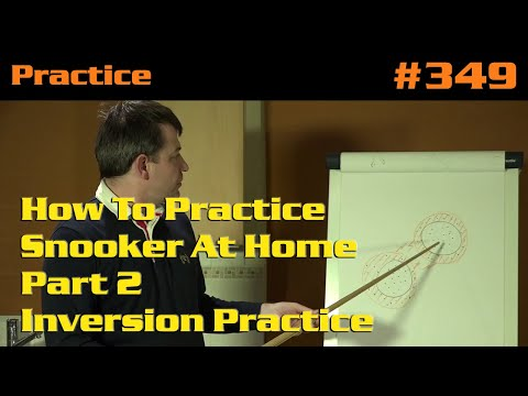 How To Practice Snooker At Home... Part 2 - Inversion Practice