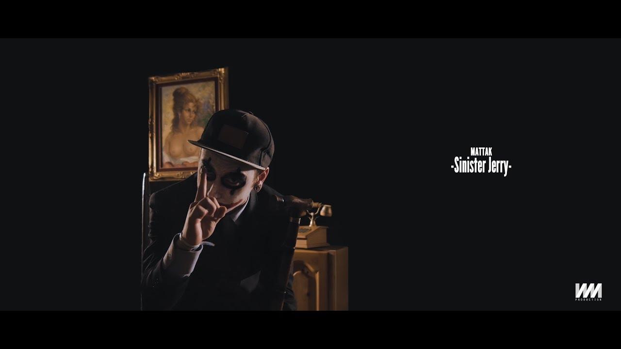 Mattak - Sinister Jerry (Prod. Caveman)