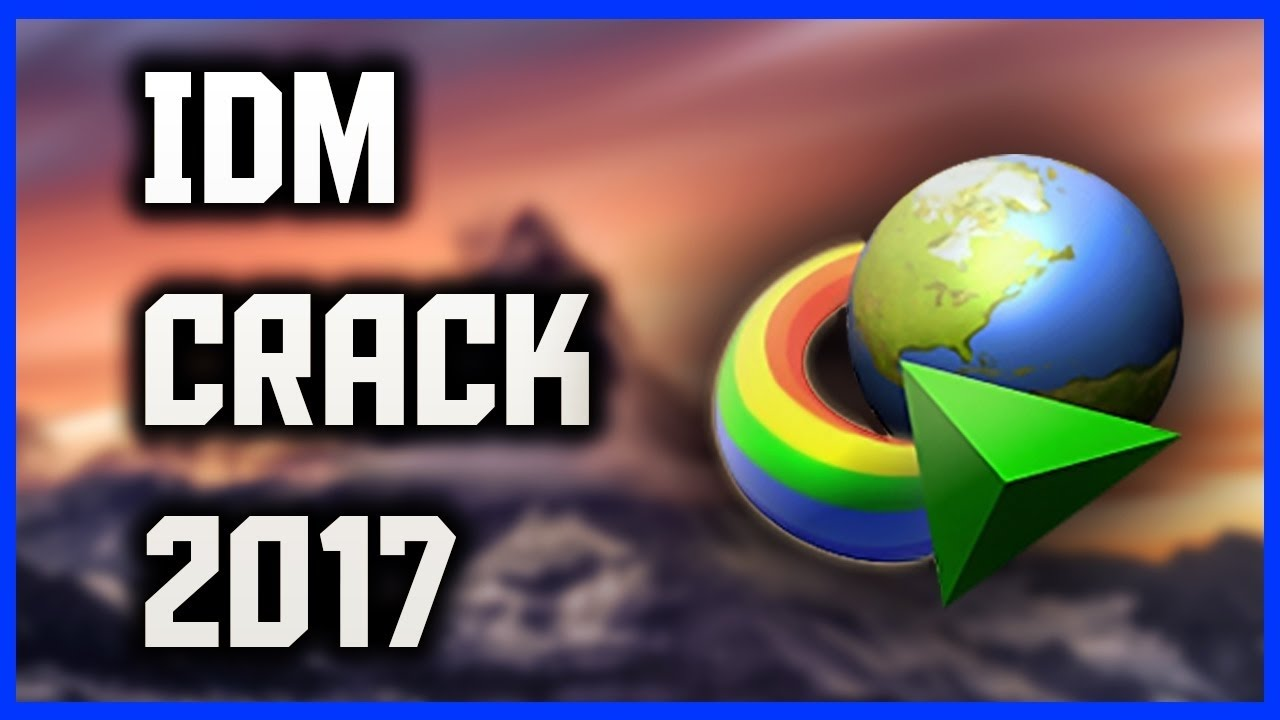 How To Download Internet Download Manager Idm  Full Version For Free