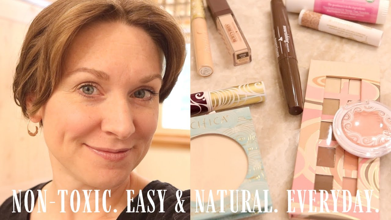 NON-TOXIC MAKEUP ON A BUDGET | Easy, natural everyday makeup routine | MAKEUP OVER 40