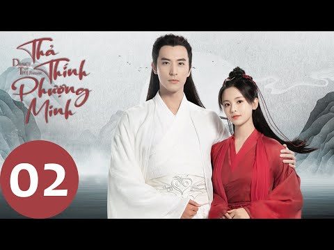 Thả Thính Phượng Minh - Tập 02 (Vietsub) | Phim Cổ Trang Hot 2020 | Dương Siêu Việt
