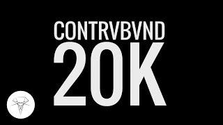 Contrvbvnd - 20K