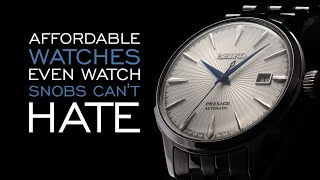 20 Affordable Watches Even Watch Snobs Can't Hate
