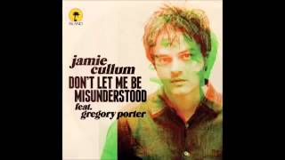 Jamie Cullum - Don't Let Me Be Misunderstood [feat. Gregory Porter]