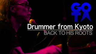 Download Mp3 Drummer From Kyoto - Gota 屋敷豪太  Back To His Roots