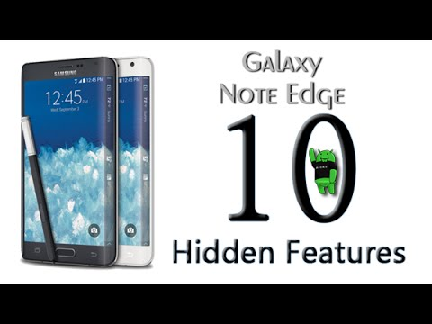 10 Hidden Features of the Galaxy Note Edge You Don't Know About