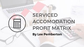 Serviced Accommodation Profit Matrix