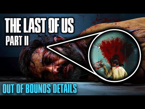 INCREDIBLE Out of Bounds Details in The Last of Us Part II