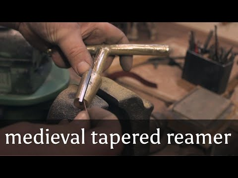 How to make a medieval tapered reamer. Applied Archaeometallurgy.