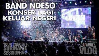 Band Ndeso Konser International Lagi ( VLOG #1 )