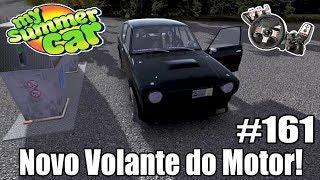 My Summer Car - Novo Volante do Motor e Meu Carro ta Sem Freio! #161 ‹ Getaway Driver ›