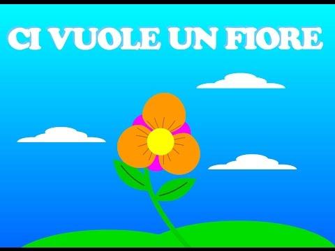 Ci vuole un fiore : Canzoni per bambini