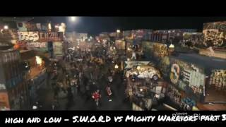 High and Low - S.W.O.R.D vs Mighty Warriors part 3