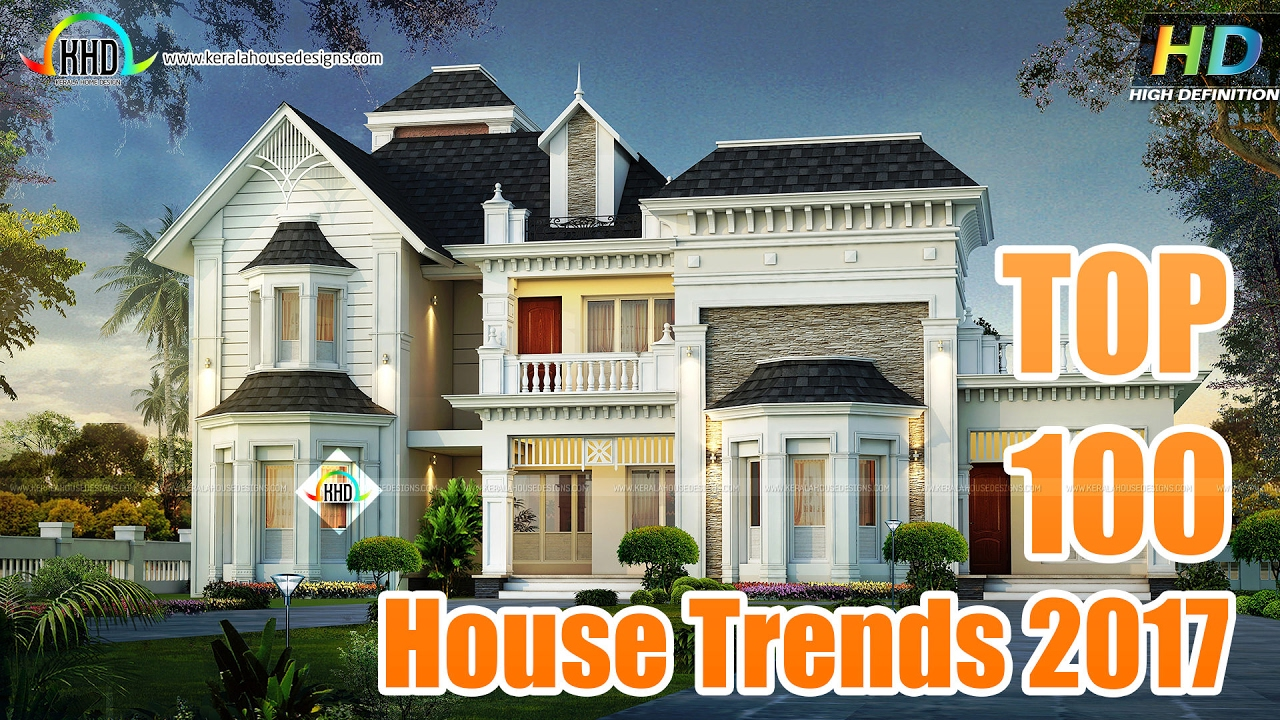 Top 100 House Design Trends 2017