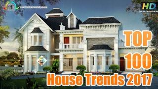 Top 100 House Design Trends 2017