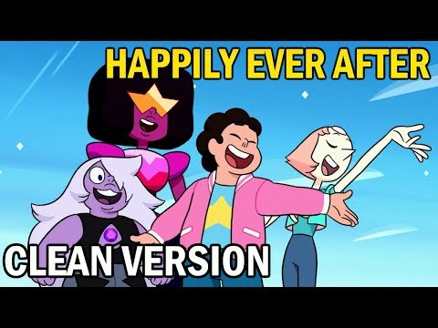 Happily Ever After - Clean Version (no dialogue) | Steven Universe Music