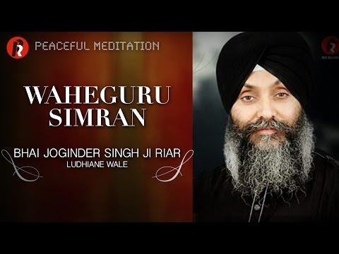waheguru-simran-●-bhai-joginder-singh-riar-●-original-tera-sab-sadka-waheguru