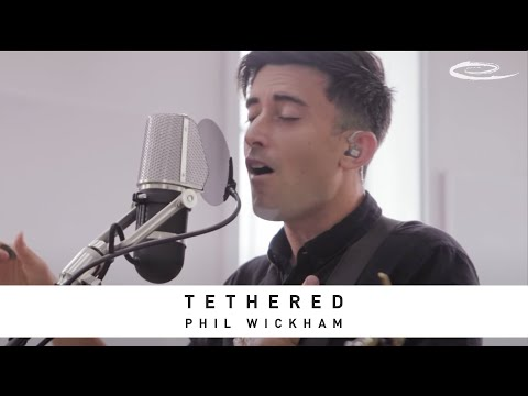 PHIL WICKHAM - Tethered: Song Session