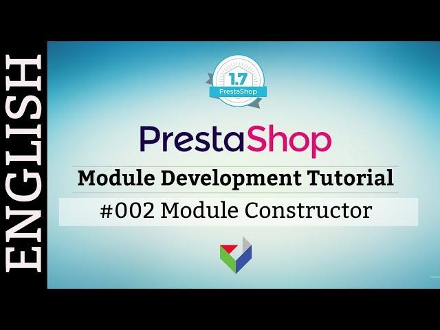 EN002 - PrestaShop Module Development - Module Constructor