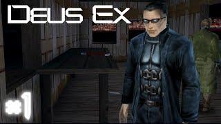 Deus Ex 2000 - Прохождение |#1| (Первое задание!)