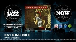 Watch Nat King Cole Makin Whoopee video