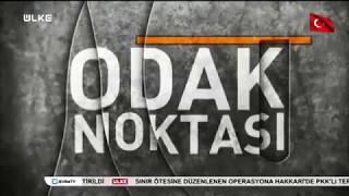 Ülke Tv - Odak Noktası