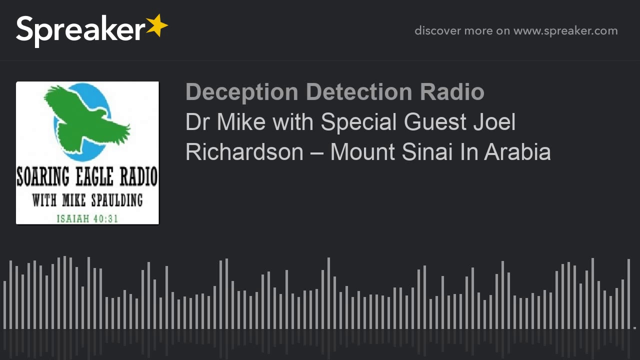 Dr Mike with Special Guest Joel Richardson – Mount Sinai In Arabia