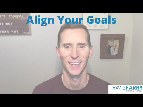 Align Your Goals with the Scope of Values