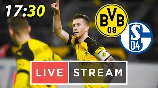 🔴 LIVE! Schalke 1-2 Borussia Dortmund /After match talk |w Reusko