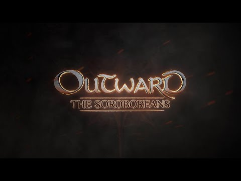 OUTWARD - The Soroboreans Launch Trailer [DE]
