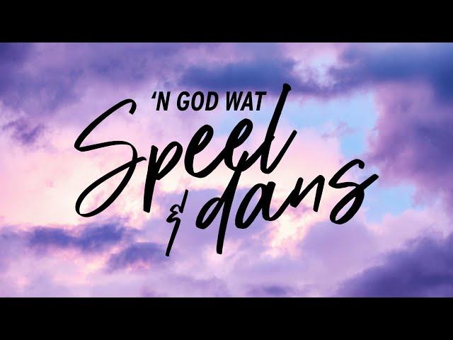 'n Vars Uitkyk | 'n God wat Speel & Dans | Ritmia Erediens - 13 September