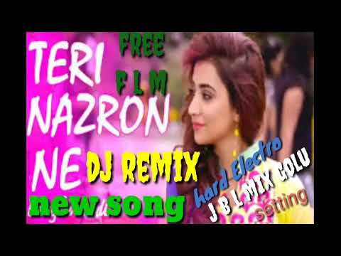 Teri Nazron Ne Kuch Aisa Jadoo Kiya New Song Dj Remix By Dj Golu Raj