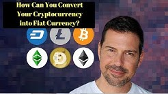 George Levy - How Can You Convert Your Cryptocurrency into Fiat Currency?