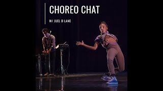 Dance Canvas 'CHOREO CHAT' - Episode #2 - Juel D. Lane
