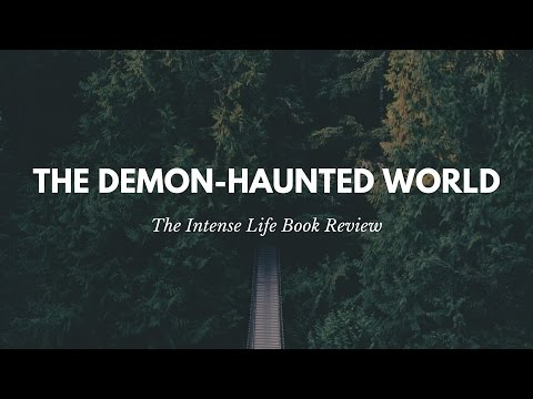 Intense Book Review: The Demon-Haunted World by Carl Sagan
