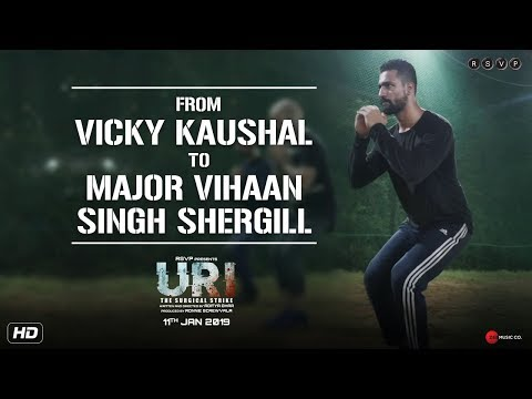 URI | From Vicky Kaushal To Major Vihaan Singh Shergill | Aditya Dhar | 11th Jan