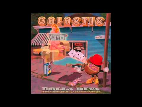 Dolla Diva (feat. David Shaw & Maggie Koerner) by Galactic (2014)