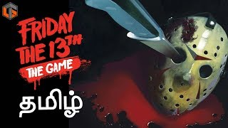 ஃப்ரைடே தி 13th Friday the 13th Game Horror Multiplayer Live Tamil Gaming