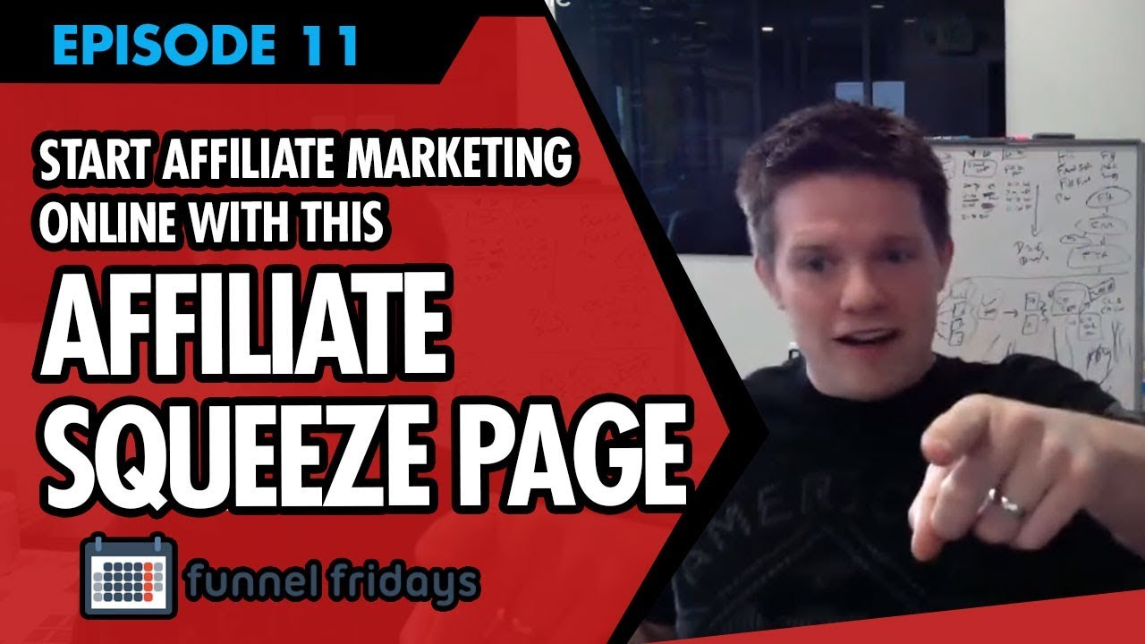 "How To Start Affiliate Marketing Online  - Use This ""Affiliate Squeeze Page"""