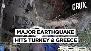 7.0 Magnitude Quake Leads To Tsunami, Massive Destruction In Greece & Turkey; Death Toll Rises To 26