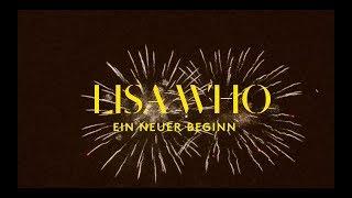 LISA WHO - Ein neuer Beginn (OFFICIAL MUSIC VIDEO)
