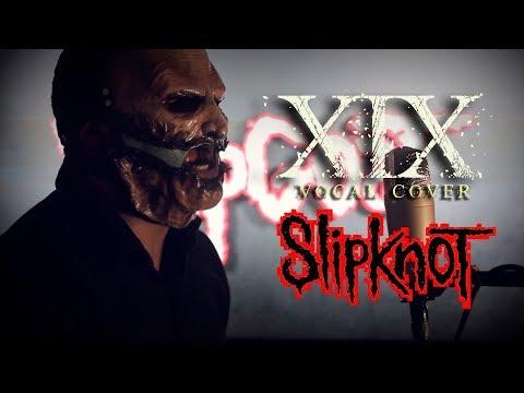 XIX - SLIPKNOT | Vocal cover mp3