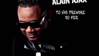 ALAIN AJAX #firstalbum #Toutalaintérieur   Tu vas prendre du fer 'audio'