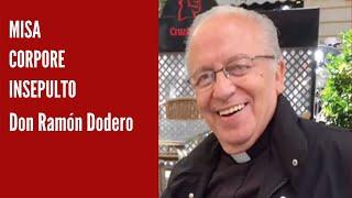 Misa Funeral de Fr. Ramon Dodero