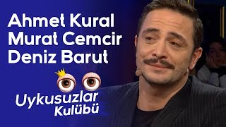 Masa 2: Ahmet Kural - Murat Cemcir - Deniz Barut - Okan Bayülgen ile Uykusuzlar Kulübü
