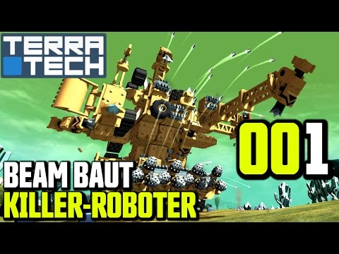 TerraTech Gameplay German | Deutsch #001 Beam baut Killer-Roboter | Let's Play Terra Tech
