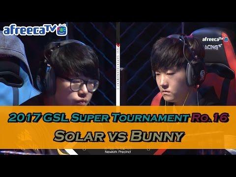 [GSL SuperTournament I] Ro.16 Match7 Solar vs Bunny