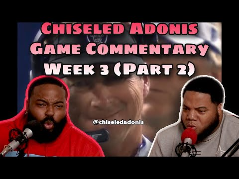2020 NFL Week 3 Game Highlight Commentary | Sunday Afternoon Games | Chiseled Adonis (Part 2)