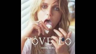 Tove Lo   Lady Wood Audio