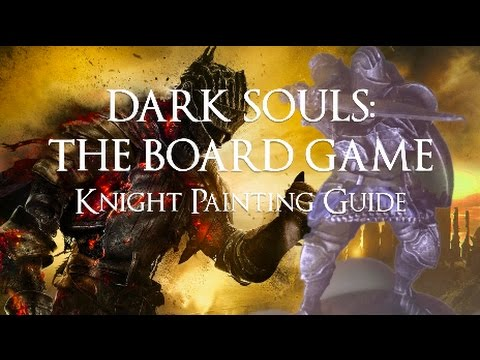 How to Paint The Knight - Dark Souls: The Board Game